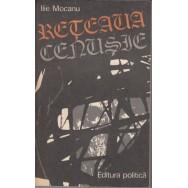 Reteaua cenusie - Ilie Mocanu