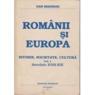 Romanii si Europa, istorie societate cultura, vol. I - Dan Berindei