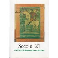 Secolul 21, capitale europene ale culturii - Colectiv