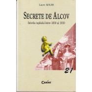 Secrete de alcov, istoria cuplului intre 1830 si 1930 - Laure Adler