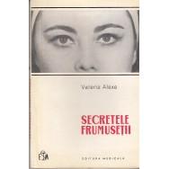 Secretele frumusetii - Valeria Alexe