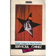 Serviciul secret chinez - Roger Faligot, Remi Kauffer