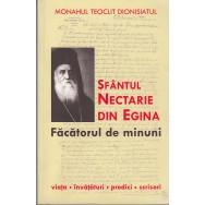 Sfantul Nectarie din Egina, facatorul de minuni - Monahul Teoclit Dionisiatul