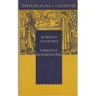 Sfarsitul modernitatii - Romano Guardini