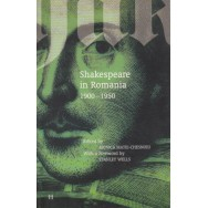 Shakespeare in Romania 1900-1950 - Moica Matei-Chesnoiu