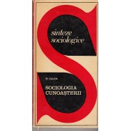 Sociologia cunoasterii - H. Culea
