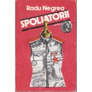 Spoliatorii - Radu Negrea