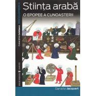 Stiinta araba o epopee a cunoasterii - Danielle Jacquart