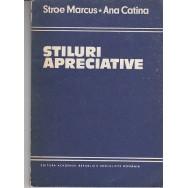 Stiluri apreciative - Stroe Marcus, Ana Catina
