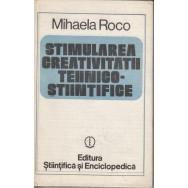 Stimularea creativitatii tehnico-stiintifice - Mihaela Roco