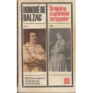 Stralucirea si suferintele curtezanelor - Honore de Balzac