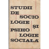 Studii de sociologie si psihologie sociala - *