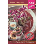 Supe, ciorbe si borsuri - Mircea Georgescu