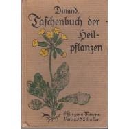 Taschenbuch der Heilpflanzen - A. Dinand