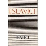 Teatru - I. Slavici