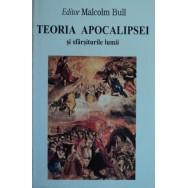Teoria apocalipsei si sfarsiturile lumii - Malcolm Bull