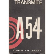 Transmite A54 - C. Amort, I. M. Jedlicka