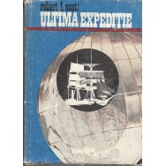 Ultima expeditie - Robert F. Scott