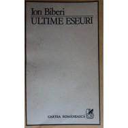 Ultime eseuri - Ion Biberi