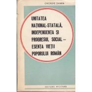 Unitatea national-statala, independenta si progresul social - Gheorghe Zaharia