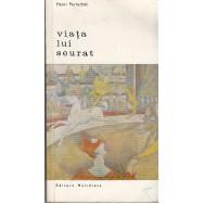 Viata lui Seurat - Henri Perruchot