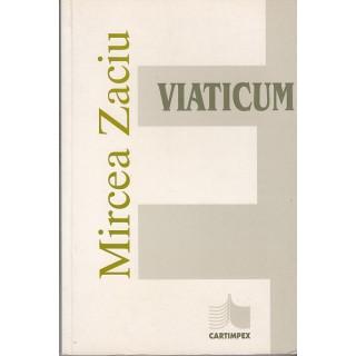 Viaticum - Mircea Zaciu