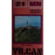 Muntii Vilcan, nr. 21, contine harta - Nae Popescu