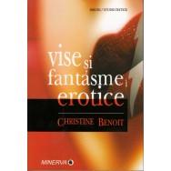 Vise si fantasme erotice - Christine Benoit