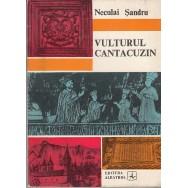 Vulturul cantacuzin - Neculai Sandru