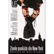 Zinele punkiste din New York - Martin Millar, prefata de Neil Gaiman